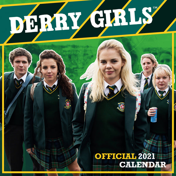Derry Girls Official 2021 Square Wall Calendar Front