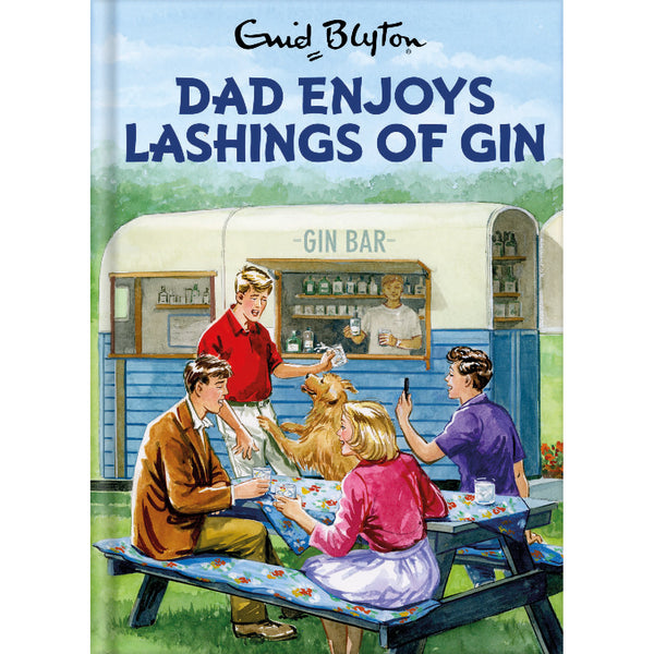 Enid Blyton Five Enjoy Lashings Of Gin Fathers Day Card Front