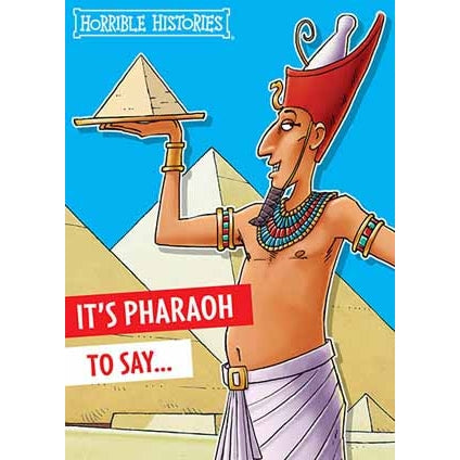 Horrible Histories Pharaoh Birthday Card