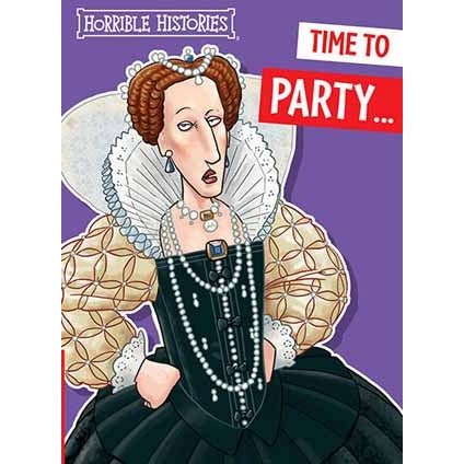 Horrible Histories Queen Elizabeth 1st Birthday Card