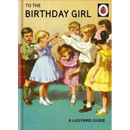 Ladybird Books For Grown-Ups  Birthday Girl Card