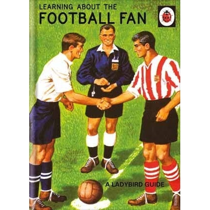 Ladybird Books For Grown-Ups  Football Fan Birthday Card