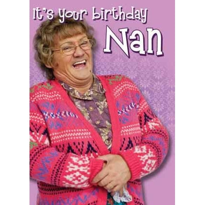 Mrs Brown's Boys Happy Birthday Nan Card