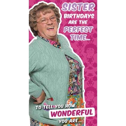 Mrs Brown's Boys Happy Birthday Sister Card