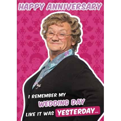 Mrs Brown's Boys Happy Anniversary Card