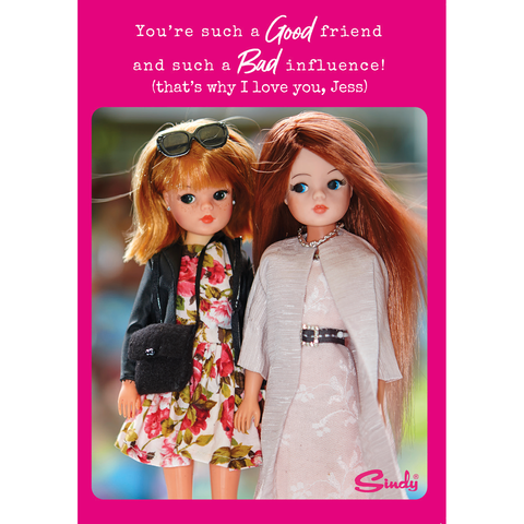 Personalised Sindy 'Good Friend, Bad Influence' Birthday Card