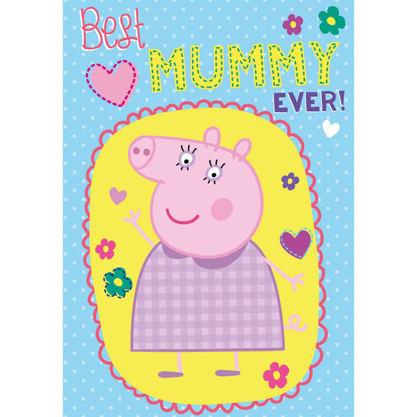 Peppa Pig Best Mummy Ever Birthday Card Front
