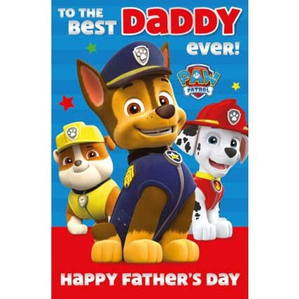 Paw Patrol Father's Day To The Best Daddy Card