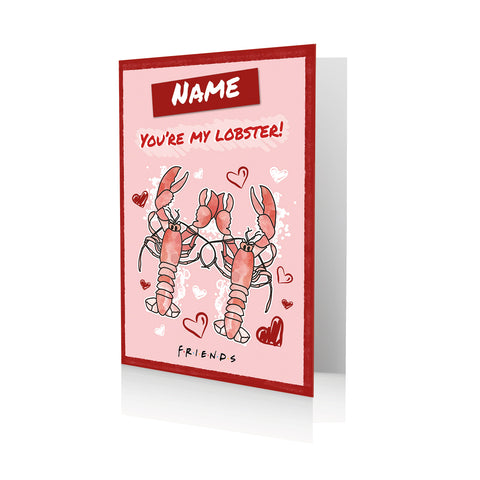 Personalised Friends You're My Lobster Valentines A5 Greeting Card