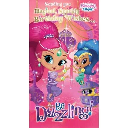 Shimmer and Shine General Birthday Card