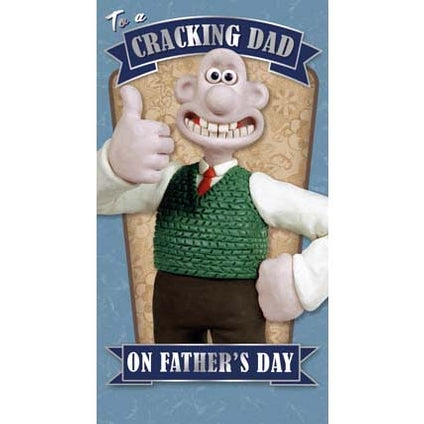 Wallace & Gromit Cracking Dad Father's Day Card