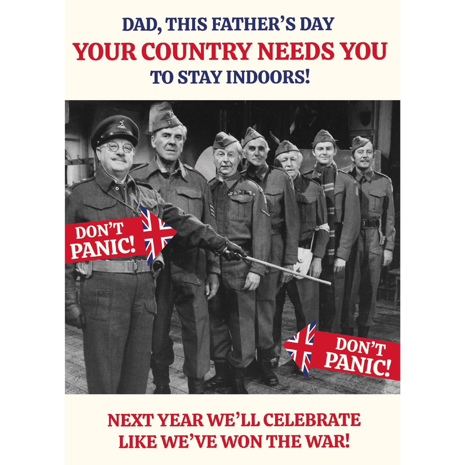 Dad's Army Stay Indoors Father's Day Card