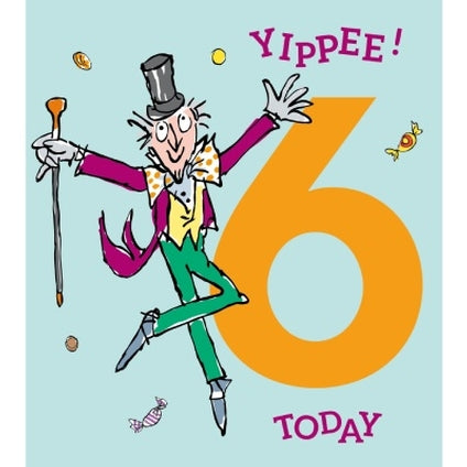 Roald Dahl Willy Wonka 6-year-old Birthday Card