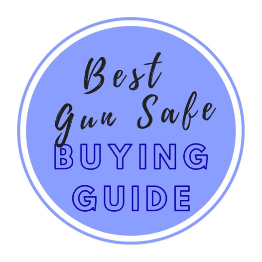 Best Gun Safe Buying Guide