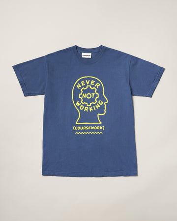 Never Not Working Tee - Blue