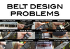 Solution For All The Belt Problems