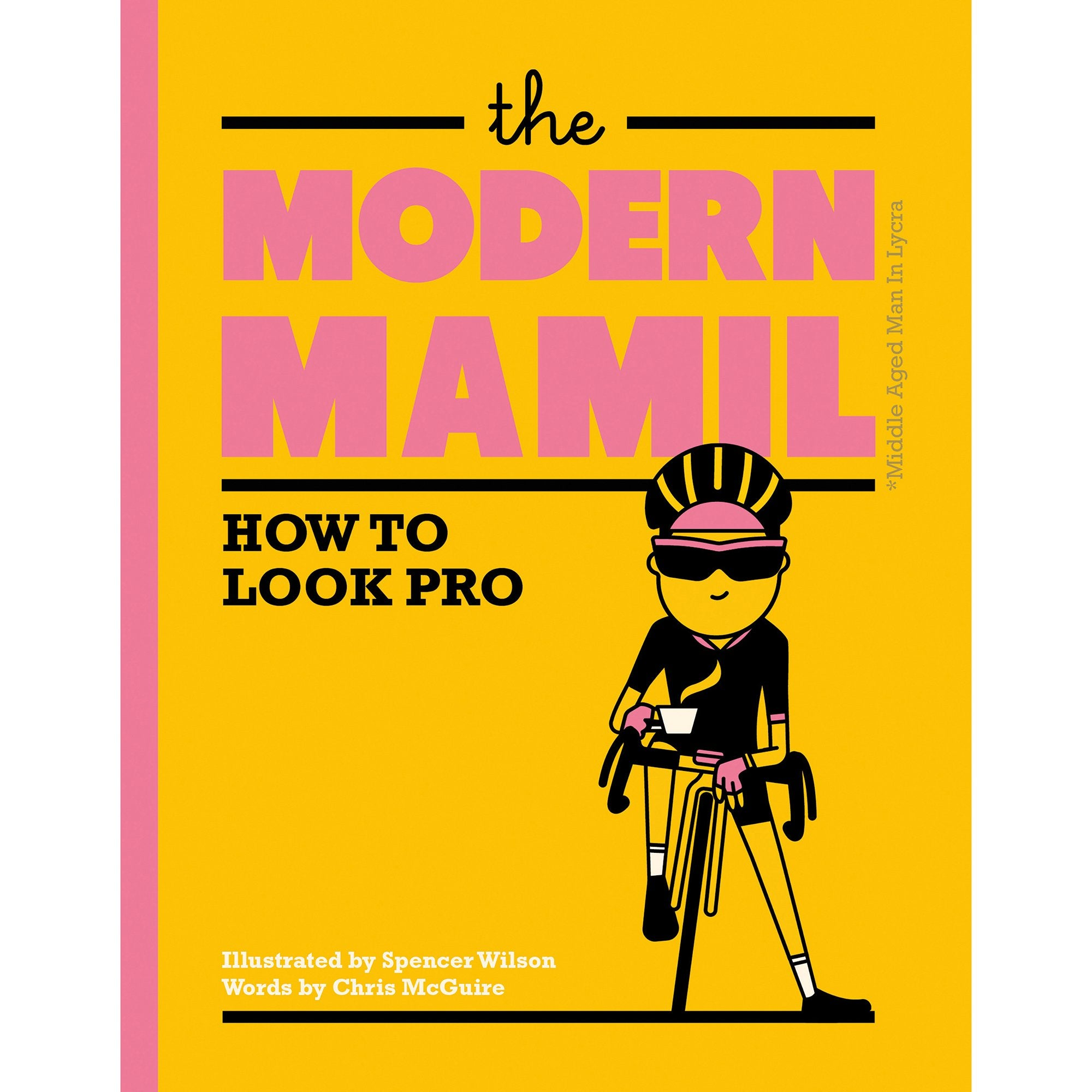 The Modern MAMIL: How to Look Pro - Half Moon Bay US