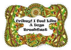 A Dogs Breakfast