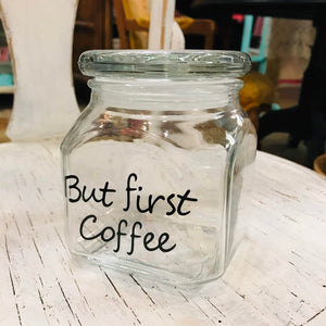 """But First, Coffee"" Small Jar"