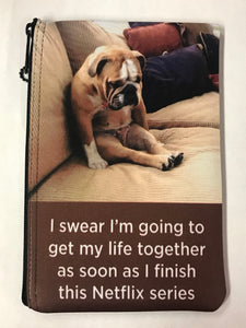 """I Swear I'm Going To..."" Puppy Print Pouch"