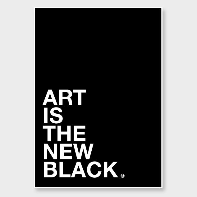 Art is the new black // Art Print by endemicworld