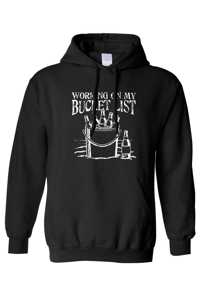 Working On My Bucket List Pull Over Hoodie