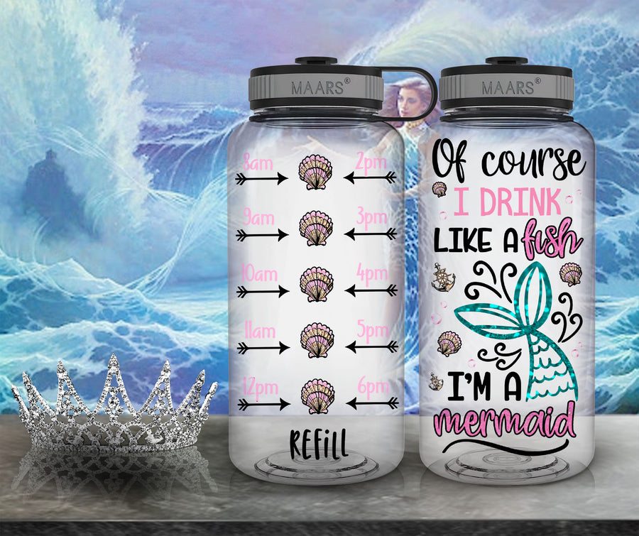 Drink Like a Fish I'm a Mermaid Tracker Water Bottle | 34oz