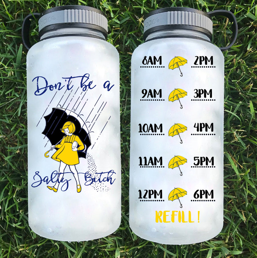 Don't be a Salty Bitch Tracker Water Bottle | 34oz