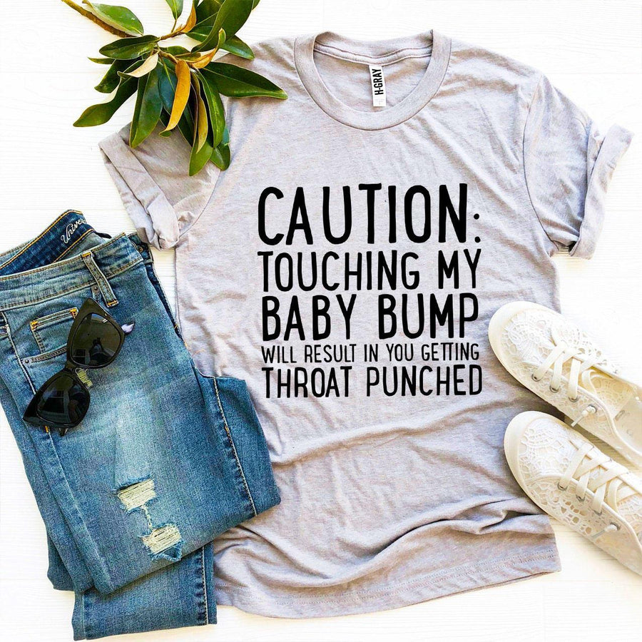 Caution: Touching My Baby Bump Pregnancy Announcement Womens T-Shirt - Bucket Social