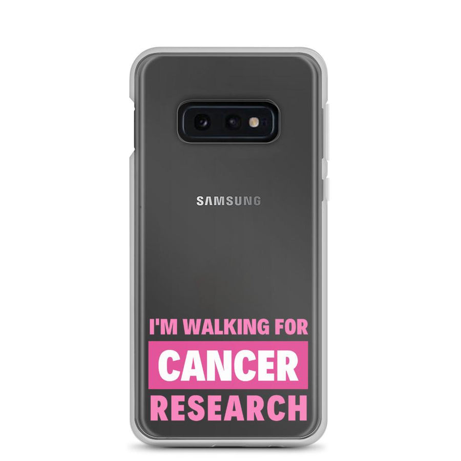 I'm Walking For Cancer Research Samsung Galaxy Phone Case - Bucket Social