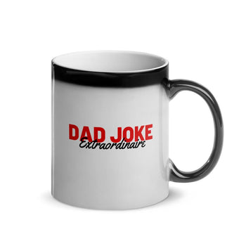 World Greatest Dad Dad Joke Extraordinaire Glossy Heat Changing Magic Mug 11oz - Bucket Social