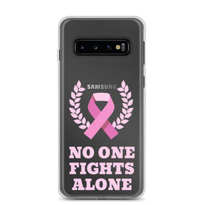 Noone Fights Alone Cancer Awareness Samsung Galaxy Phone Case - Bucket Social