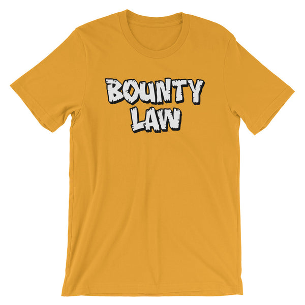 """Bounty Law"" Unisex T-Shirt"