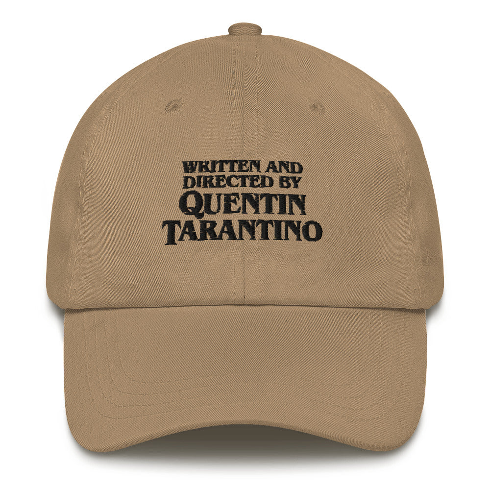 """Written and Directed by QT"" Dad hat"