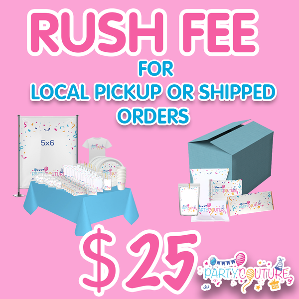Rush Fee $25 (Local Or Shipped)