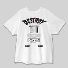 Load image into Gallery viewer, DESTROY Systemic Racism s/s Tee (RESTOCK!!)