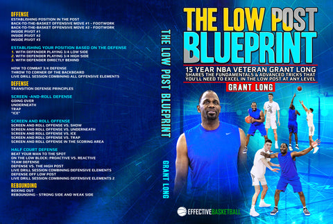 The Low Post Blue Print by Grant Long