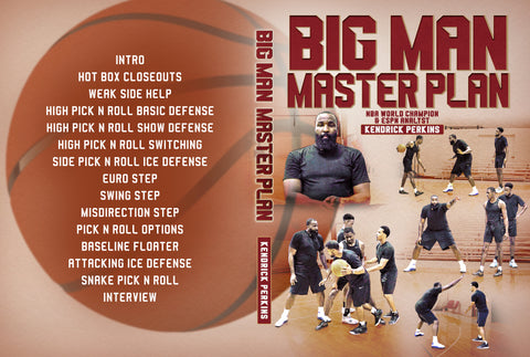 Big Man Master Plan by Kendrick Perkins