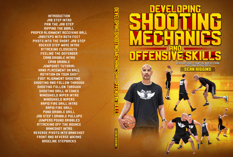 Developing Shooting Mechanics and Offensive Skills by Sean Higgins
