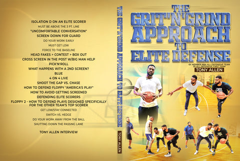 The Grit'N'Grind Approach To Elite Defense by Tony Allen