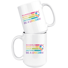 Load image into Gallery viewer, Be a Unicorn White 15oz Mug