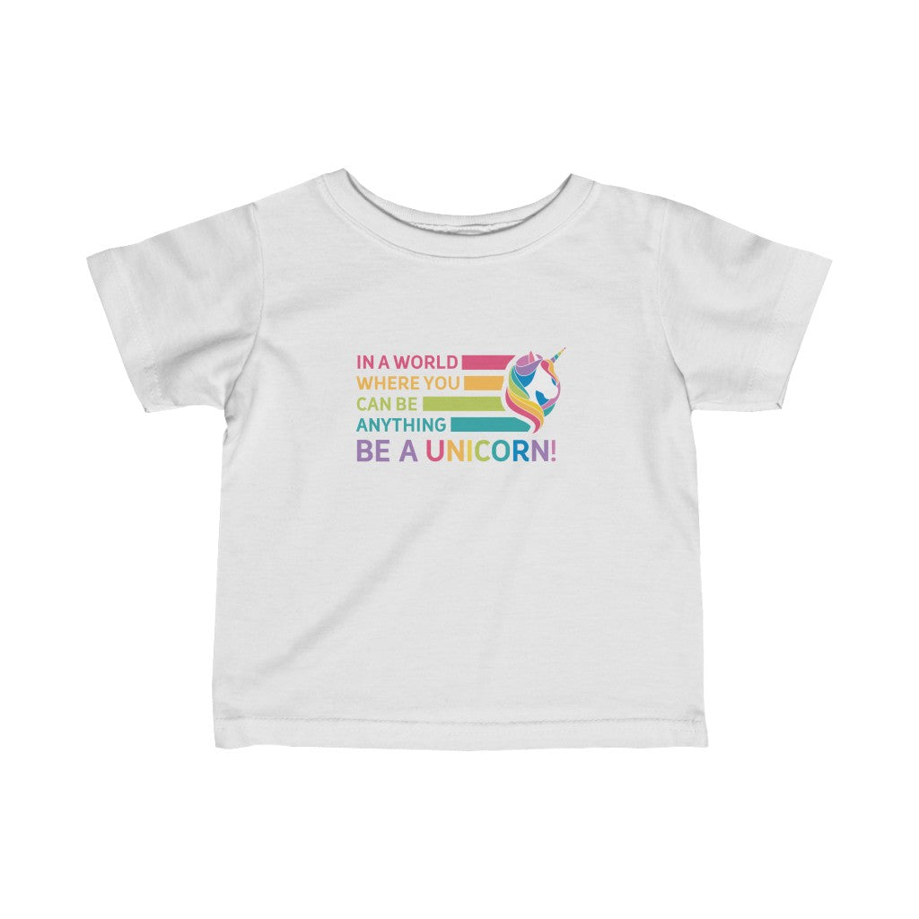 Be a Unicorn Infant Fine Jersey Tee