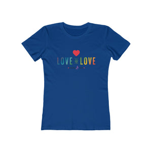 Love is Love Women's Favorite Tee
