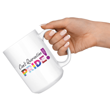 Load image into Gallery viewer, Can't Quarantine Pride White 15oz Mug