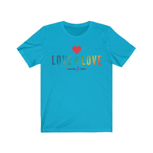 Love is Love Unisex Jersey Short Sleeve Tee