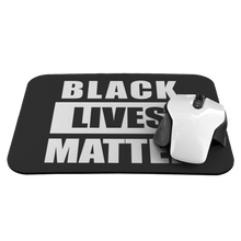 Load image into Gallery viewer, Black Lives Matter Mousepad