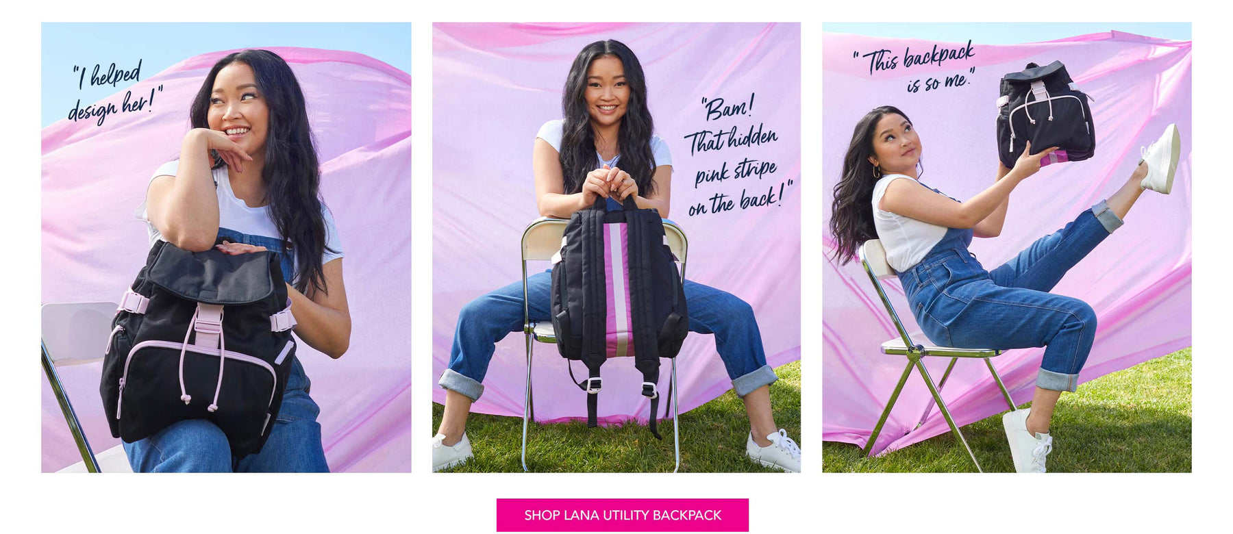 """I helped design her!""  ""This backpack is so me.""  ""Bam! That hidden pink stripe on the back!""   Shop Lana Utility Backpack"