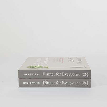 Dinner For Everyone Book: 100 Iconic Dishes Made 3 Ways--Easy, Vegan, or Perfect for Company: A Cookbook
