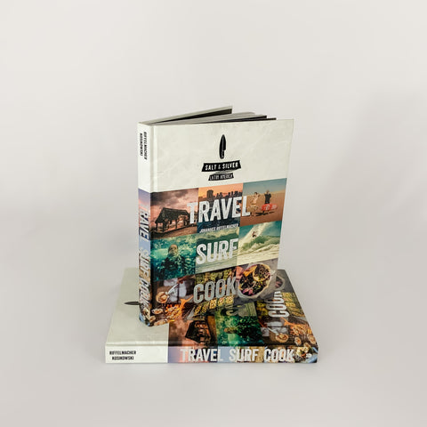 Salt & Silver: Travel Surf Cook Book