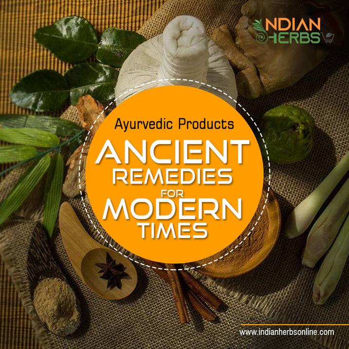 Ayurvedic Products - Ancient Remedies for Modern Times